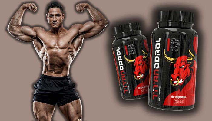 Titanodrol zwiększyć masę mięśniową: zbuduj w kilka miesięcy masę